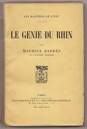 Les Bastions de l'Est. Le Génie du: Barrès (Maurice)