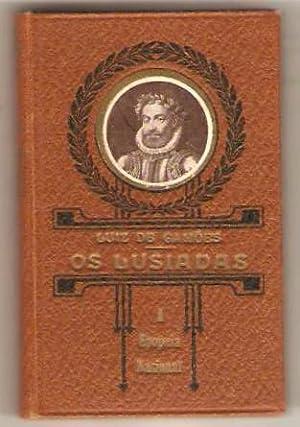 A Epopeia nacional. Os Lusiadas de Luiz de Camoes. Segundo os textos das ediçoes de 1572, de...