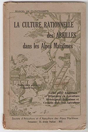 La Culture rationnelle des abeilles.