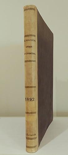 Crime et criminel. Essai synthétique d'observations anatomiques,: Ferraz de Macedo