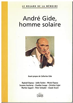 André Gide, homme solaire.