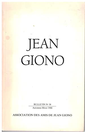 Bulletin Jean Giono n° 30, automne - hiver 1988.