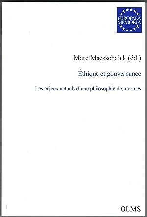Éthique et gouvernance. Les enjeux actuels d'une: Maesschalck (Marc) -