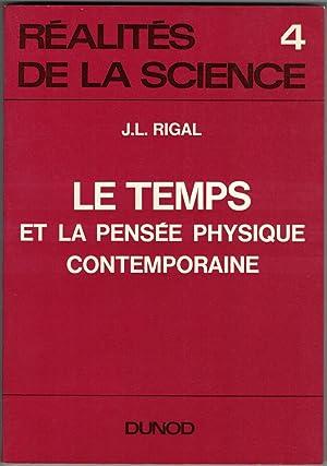 Le Temps et la pensée physique contemporaine.: Rigal (Jean-Louis)