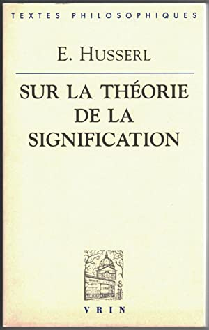 Sur la théorie de la signification. Introduction par Ursula Panzer. Traduction, notes, remarques ...