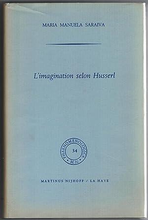 L'Imagination selon Husserl.: Saraiva (Maria Manuela)
