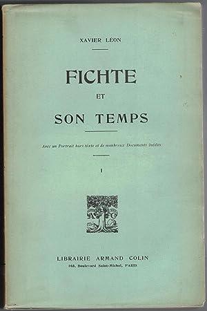 Fichte et son temps. Tome I : Léon (Xavier)