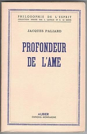 Profondeur de l'âme.: Paliard (Jacques)