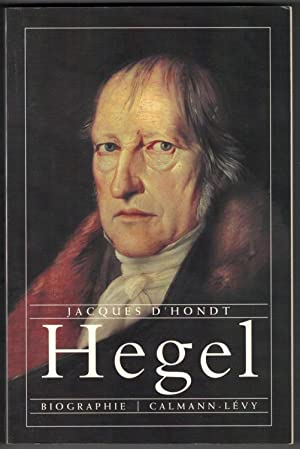 Hegel. Biographie.