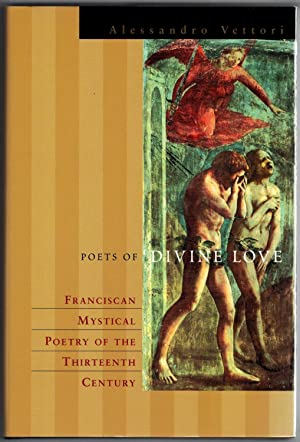 Poets of divine love. Franciscan mystical poetry of the thirteenth century.