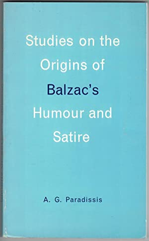 Studies on the origins and significance of Balzac's humour and satire.