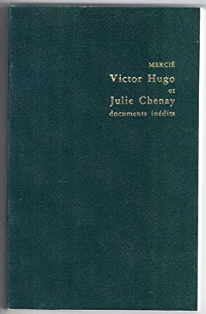 Victor Hugo et Julie Chenay. Documents inédits.