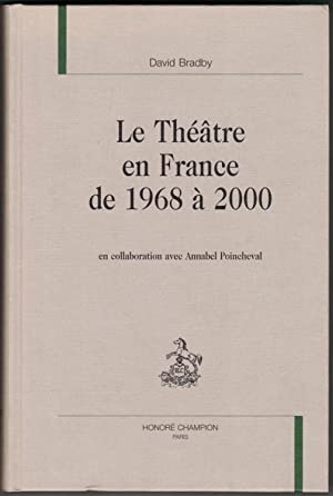 Le Théâtre en France de 1968 à 2000. En collaboration avec Annabel Poincheval.