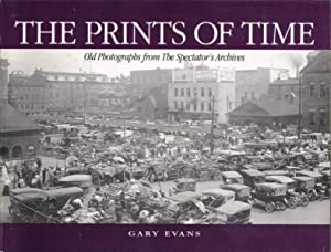 Prints of Time, Old Photographs from the Spectator's Archives