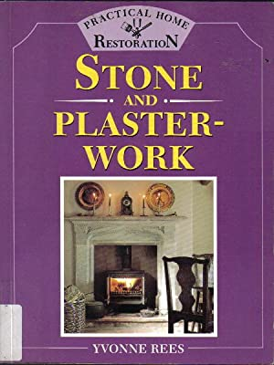Stone and Plaster-work, Practical Home Restoration