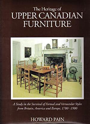 The Heritage Of Country Furniture, A Study in the Survival of Formal and Vernacular Styles from t...