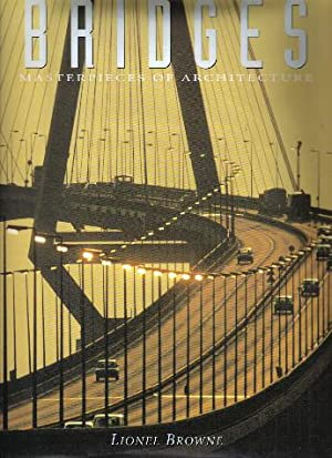 Bridges, Masterpieces of Architecture