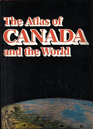 The Comprehensive Atlas of Canada and the World