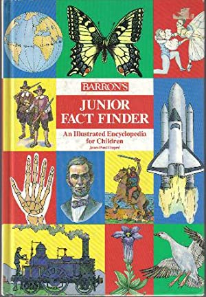 Barron's Junior Fact Finder, An Illustrated Encyclopedia for Children