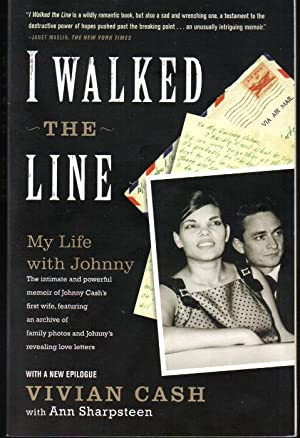 I Walked the Line, My Life with Johnny: Vivian Cash, Ann Sharpsteen