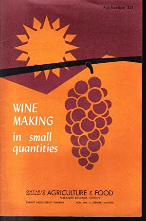Wine Making in Small Quantities, Publication 321