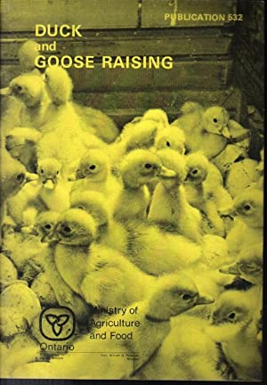 Duck and Goose Raising, Publication 532
