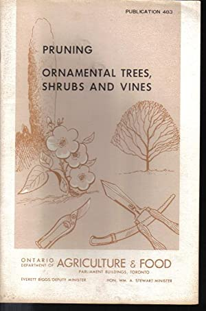 Pruning Ornamental Trees, Shrubs and Vines, Publication 483