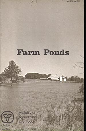 The Construction and Management of Farm Ponds, Publication 515