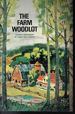 The Farm Woodlot, Bulletin No. c 14