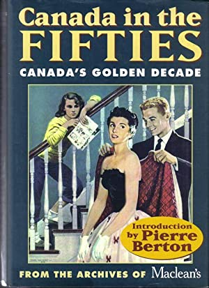 Canada in the Fifties, Canada's Golden Decade