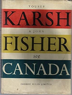 Yousuf Karsh & John Fisher See Canada