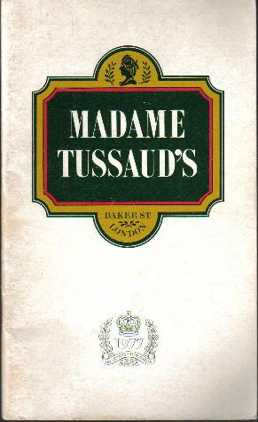 Illustrated Guide to Madame Tussaud's 1977