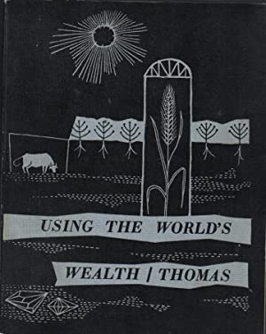 Using the World's Wealth, Geography Second Series, Book One