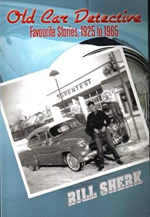 Old Car Detective, Favourite Stories, 1925 to 1965
