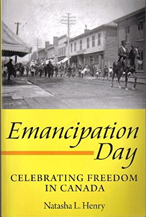 Emancipation Day, Celebrating Freedom in Canada