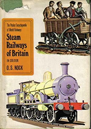 Steam Railways of Britain, In Colour, The Pocket Encyclopaedia of World Railways