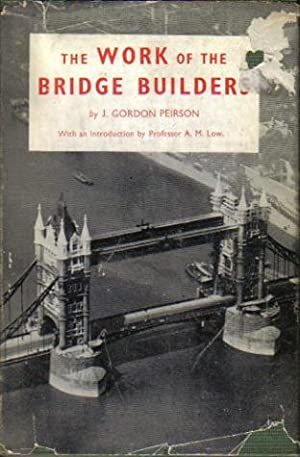 The Work of the Bridge Builders