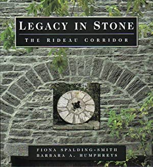 Legacy in Stone, The Rideau Corridor