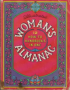 Illustrated Woman's Almanac, 12 How-to Handbooks in One