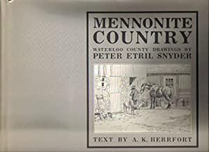 Mennonite Country, Waterloo County Drawings By Peter: A. K. Herrfort