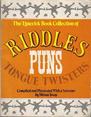The Limerick Book Collection of Riddles Puns Tongue Twisters: Miriam Troop