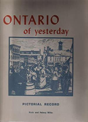 Ontario Of Yesterday, Pictorial Record