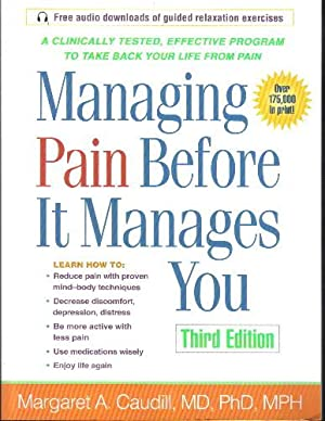 Managing Pain Before It Manages You Third Edition
