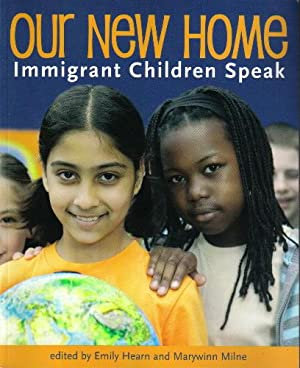 Our New Home, Immigrant Children Speak