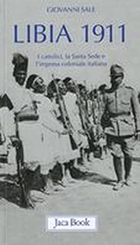 Libia 1911. I cattolici, la Santa Sede: Giovanni Sale