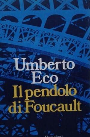 Il pendolo di Foucault: Umberto Eco