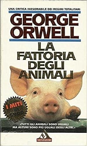 La fattoria degli animali.: George Orwell