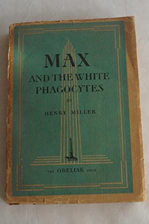 Max and the White Phagocytes: MILLER, Henry