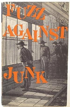 Fuzz Against Junk. The Saga of the: Akbar del Piombo