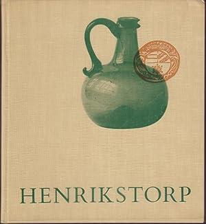 Henrikstorp. Det skånska glasbruket 1691-1760.: Noreen, S.E. -